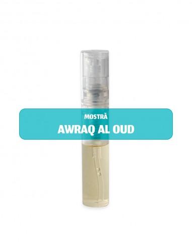 Mostră parfum unisex AWRAQ AL OUD 2 ml